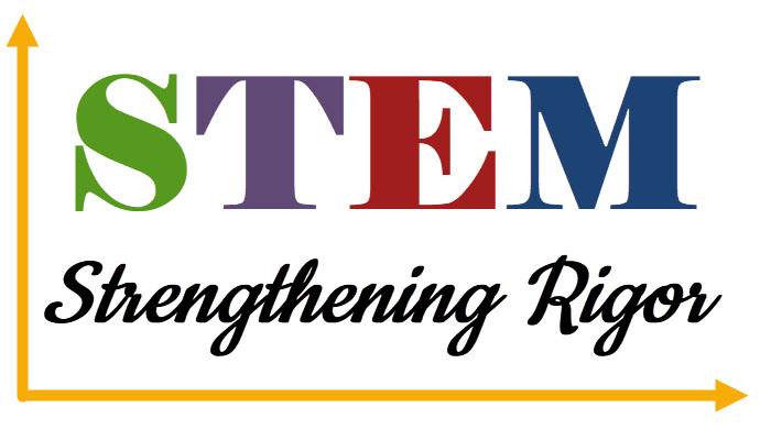 Strengthening Rigor in STEM- Student Choice Menus