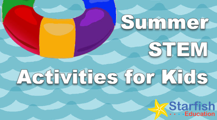 Fun Summer STEM Activities for Kids