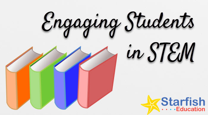 10 Ways to Engage Students in STEM
