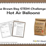 The Brown Bag STEM Challenge II- Hot Air Balloons