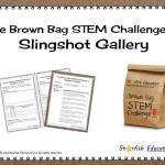The Brown Bag STEM Challenge II- Slingshot Gallery