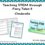Teaching STEM through Fairy Tales II- Cinderella