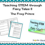 Teaching STEM through Fairy Tales II- The Frog Prince