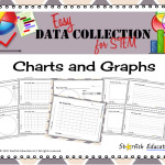 Easy Data Collection for STEM- Charts and Graphs