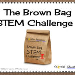 Welcome Back! The Brown Bag STEM Challenge II