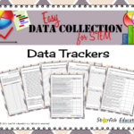 Easy Data Collection for STEM- Data Trackers