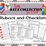 Easy Data Collection for STEM- Rubrics and Checklists