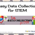 Easy Data Collection for STEM