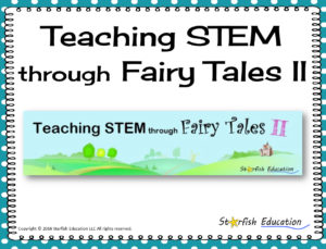 STEM Through Fairy Tales II