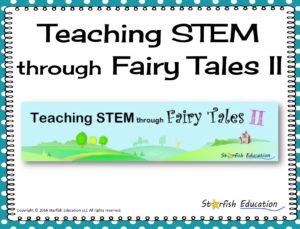 STEM Through Fairy Tales II