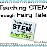 Teaching STEM Through Fairy Tales