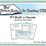 Best Picture Books for Teaching STEM- If I Built a House