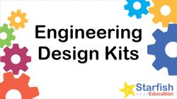 Engineering Design Kits